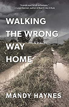 Walking The Wrong Way Home