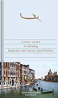 In Venedig: Begleitet von Hanns-Josef Ortheil