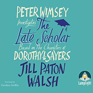 The Late Scholar                   By:                                                                                                                                 Jill Paton Walsh                               Narrated by:                                                                                                                                 Gordon Griffin                      Length: 9 hrs and 49 mins     263 ratings     Overall 4.2