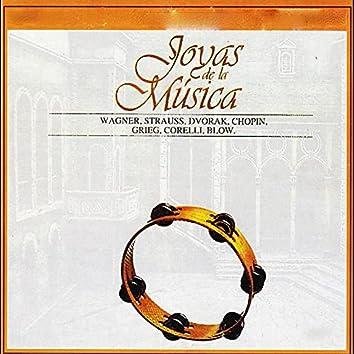 Joyas de la Música, Wagner, Strauss, Dvorak, Chopin, Grieg, Corelli, Blow
