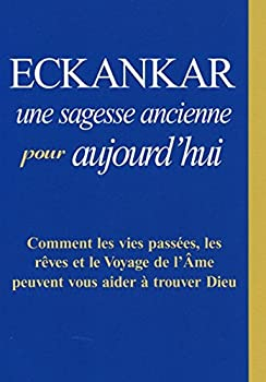 Paperback ECKANKAR, une sagesse ancienne pour aujourd'hui [German] Book