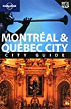 Montreal & Quebec City (City Travel Guide)