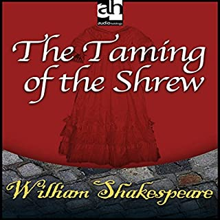 The Taming of the Shrew                   De :                                                                                                                                 William Shakespeare                               Lu par :                                                                                                                                 uncredited                      Durée : 2 h et 18 min     Pas de notations     Global 0,0