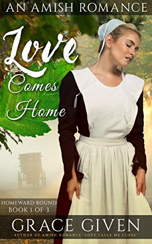 Love Comes Home (Homeward Bound Book 1) by [Grace Given]