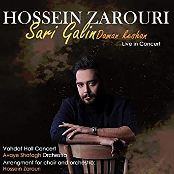 Sari Galin Daman Keshan (Live)