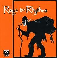 Rags to Rhythms