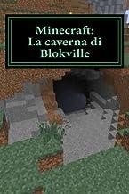Minecraft: La Caverna Di Blokville: Edizione Italiana