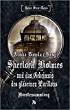 SHERLOCK HOLMES und das Geheimnis des gläsernen Pavillons