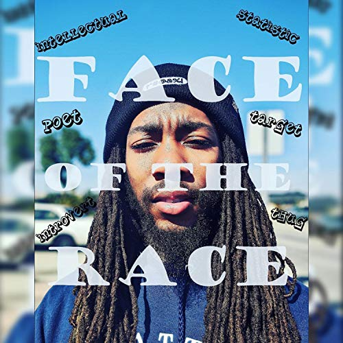 Face of the Race [Explicit]