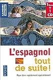 Coffret L'espagnol tout de suite ! (livre + 1 CD) by Collectif (2007-01-31) - Langues pour tous - 31/01/2007