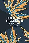 Journal d'un bibliothécaire de survie par Sagalane