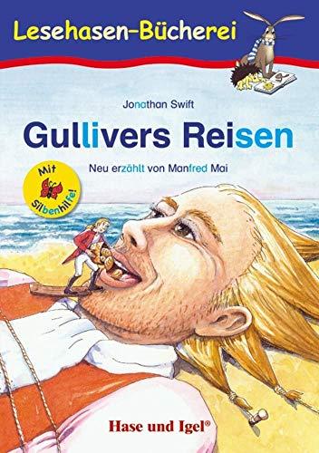 Gullivers Reisen / Silbenhilfe: Schulausgabe (Lesen lernen mit der Silbenhilfe)