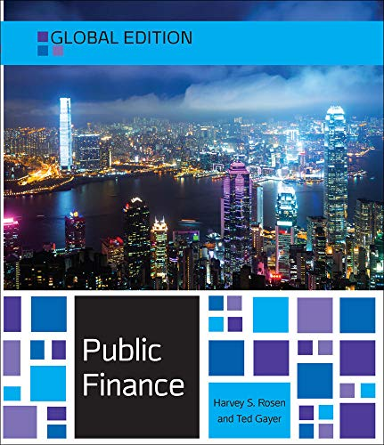 Compare Textbook Prices for Public Finance, Global Edition 10 Edition ISBN 9780077154691 by Rosen,Harvey,Gayer,Ted