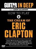 How to Play the Cream of Eric Clapton [DVD]