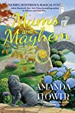 Image of Mums and Mayhem: A Magic Garden Mystery