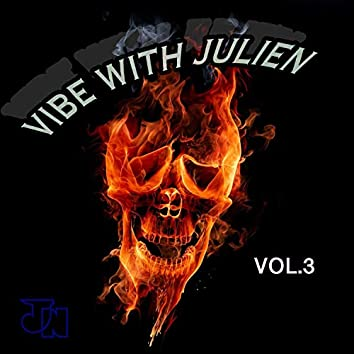 Vibe With Julien vol. 3