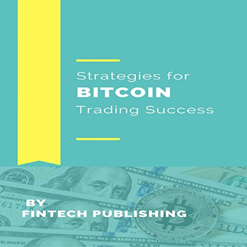 Strategies for Bitcoin Trading Success cover art