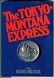 The Tokyo-Montana Express