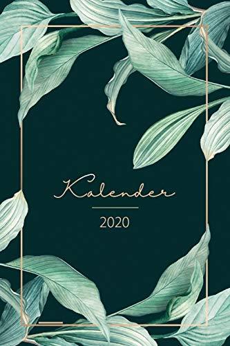 Kalender 2020: Wochenplaner, Taschenkalender und Terminkalender 2020 zum planen, organisieren und notieren - Terminplaner 2020