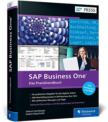 SAP Business One: 5., aktualisierte und stark erweiterte Auflage zu SAP Business One 10.0 – inkl. Produktion und MRP (SAP PRESS)