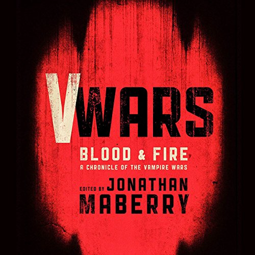 V Wars: Blood and Fire audiobook cover art