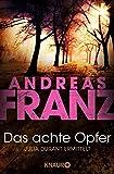 Andreas Franz: Das achte Opfer
