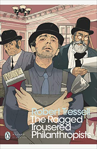 The Ragged Trousered Philanthropists (Penguin Modern Classics) (English Edition)