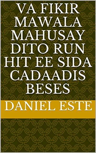va fikir mawala Mahusay dito run hit ee sida cadaadis beses (Italian Edition)