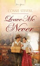Leave Me Never (Truly Yours Digital Editions)