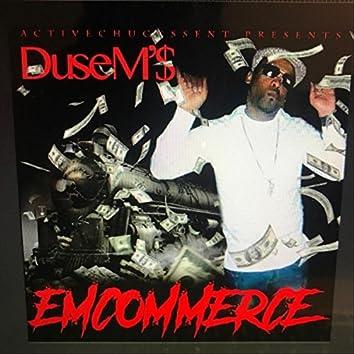 Emcommerce (Activechuckssent Presents Dusem's)