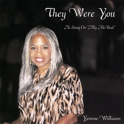 They Were You, As Sung On Ally Mcbeal