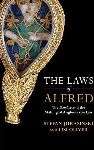 Compare Textbook Prices for The Laws of Alfred: The Domboc and the Making of Anglo-Saxon Law Studies in Legal History  ISBN 9781108840903 by Jurasinski, Stefan,Oliver, Lisi