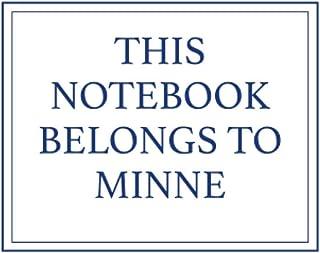 This Notebook Belongs to Minne