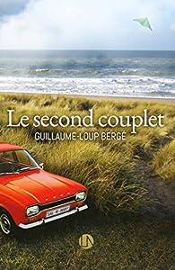 Le second couplet par Guillaume-Loup Bergé