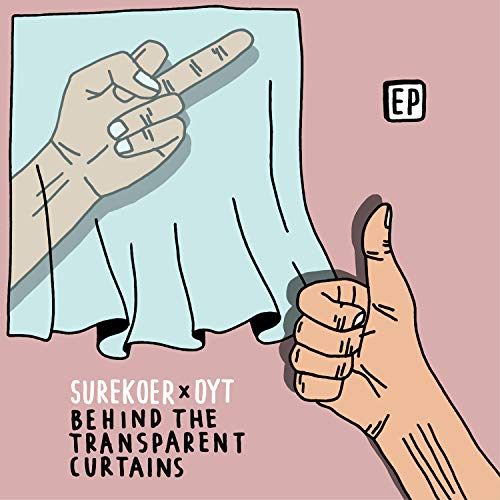Behind the Transparent Curtains [Explicit]