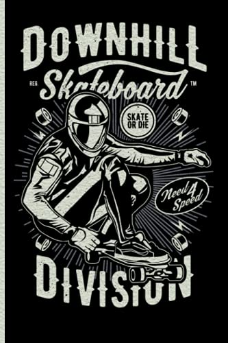 Downhill Skateboard Division: Skateboard vintage cover art, gift for Skateboard lovers and extreme sports professionals for note taking, work or study