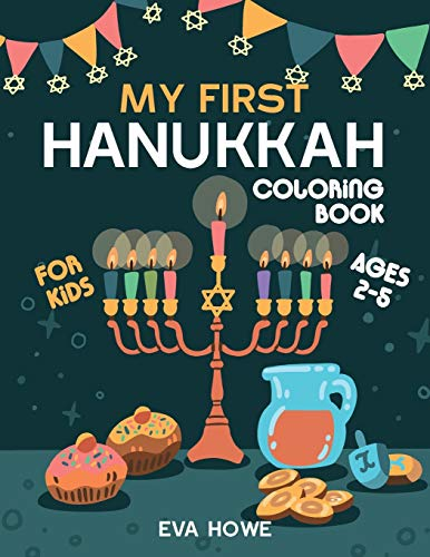 My First Hanukkah Coloring Book For Kids: A Jewish Holiday Gift For Kids Ages 2-5