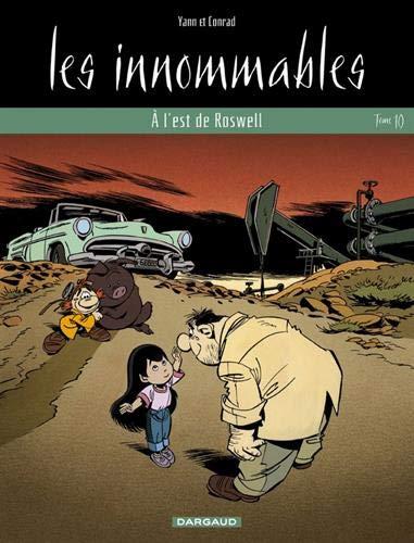 Les Innommables, tome 10 : A l'est de Roswell