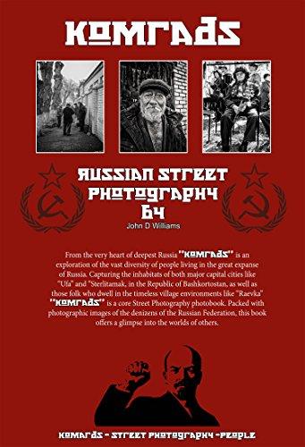 Komrads: Russian Street Photography Urban to Rural (English Edition)