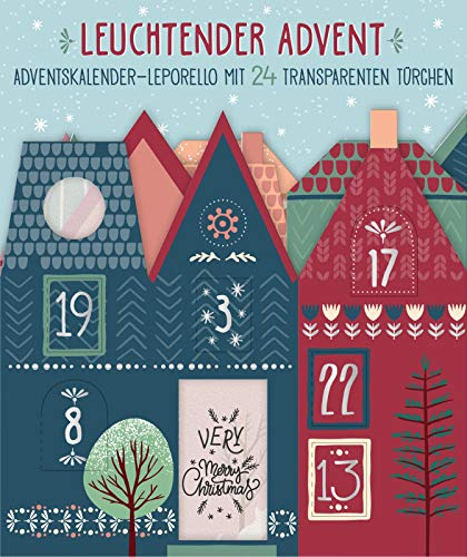 Leuchtender Advent. Bunter Adventskalender-Leporello mit 24 transparenten Türchen: Adventskalender zum Aufstellen