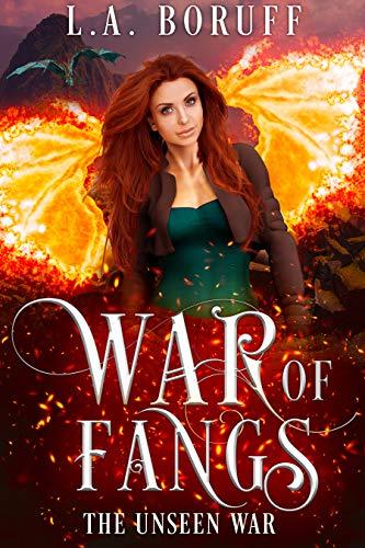 War of Fangs (The Unseen Book 1)