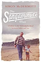 The Songaminute Man: A Tribute to the Unbreakable Bond between Father and Son