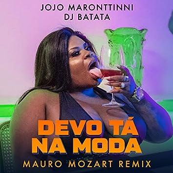 Devo Tá Na Moda (Mauro Mozart Remix)