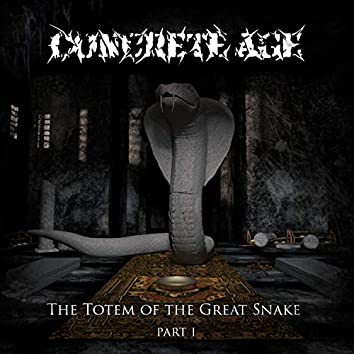 The Totem of the Great Snake, Pt. 1
