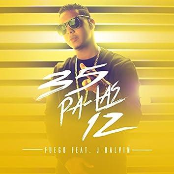 35 Pa Las 12 (feat. J Balvin)