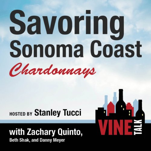 Savoring Sonoma Coast Chardonnays audiobook cover art