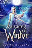 Daughter of Winter: (Daughter of Winter, Book 1) (English Edition)