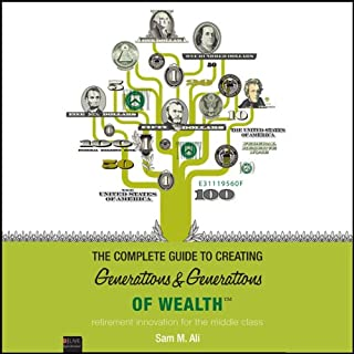 The Complete Guide to Creating Generations and Generations of Wealth Titelbild