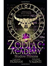 Zodiac Academy 4: Shadow Princess: An Academy Bully Romance (Supernatural Bullies and Beasts)