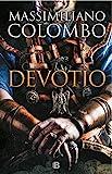 Devotio (Histórica)...